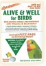Alive & Well For Birds