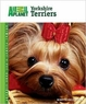 Yorkshire Terriers (Animal Planet Pet Care Library)