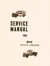 Jeep Utility Vehicle Service Manual 2WD & 4WD Trucks, Station Wagons ��