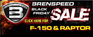 Brenspeed Black Friday F150 & Raptor
