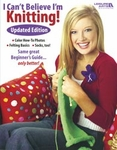 Leisure Arts - I Can't Believe I'm Knitting Updated Edition Book (Clearance)