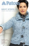 Patons Next Steps Three - Create Cardigan Book