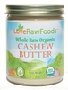 Organic RAW CASHEW BUTTER - 3/ 16 oz Jars - OUT OF STOCK