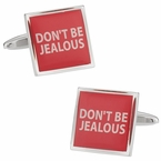 Don't Be Jealous Cufflinks