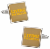 Living the Dream Cufflinks