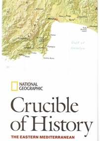 Crucible of History - the eastern mediterranean.