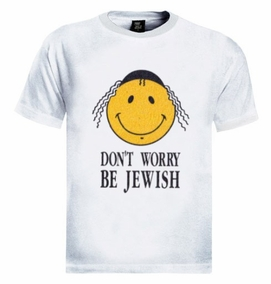 Don't Worry Be Jewish T-Shirt