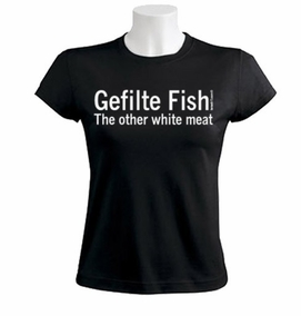 Gefilte Fish Women T-Shirt