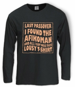 I found the Afikoman Long Sleeve T-Shirt