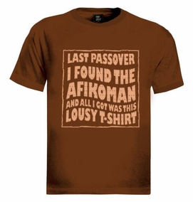 I found the Afikoman T-Shirt