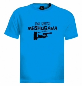 I'm with Meshugana T-Shirt