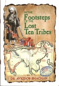 In the Footsteps of the Lost Ten Tribes.