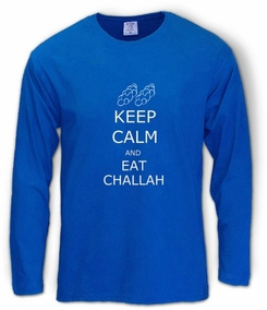 Keep Calm and Eat Challah Long Sleeve T-Shirt