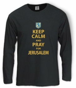 Keep Calm and Pray for Jerusalem Long Sleeve T-Shirt