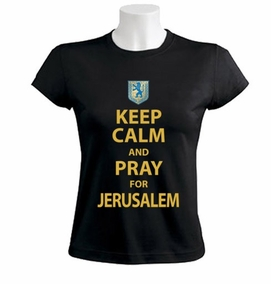 Keep Calm and Pray for Jerusalem Women T-Shirt