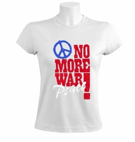 No More Wars, Peace Women T-Shirt