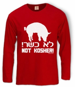 Not Kosher Long Sleeve T-Shirt