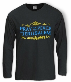 Pray for the Peace of Jerusalem Long Sleeve T-Shirt