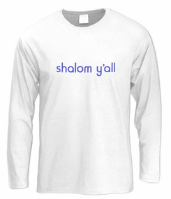 Shalom Y'all Long Sleeve T-Shirt