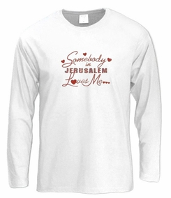 Somebody in Jerusalem Long Sleeve T-Shirt