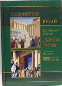 The Mishna Tractate Pesachim