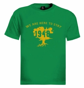 We are here to stay 1948 T-Shirt
