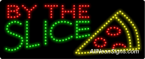 By the Slice LED Sign