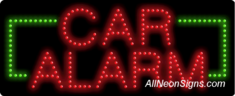 Car Alarm LED Sign