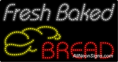 Fresh Baked Bread LED Sign