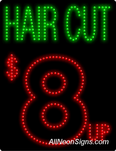 Hair Cut $8 up LED Sign