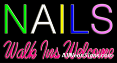 Nails Walk-ins Welc. Neon Sign