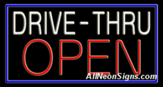 Neon Sign - DRIVE-THRU OPEN