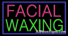 Neon Sign - FACIAL WAXING
