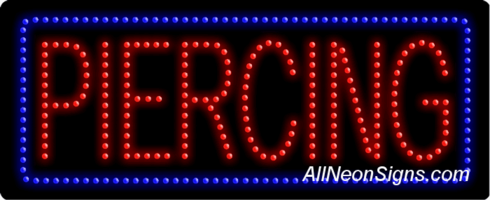 Piercing LED Sign