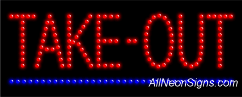 Take-Out LED Sign
