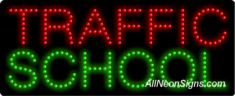 Traffic School LED Sign