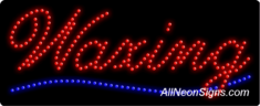 Waxing LED Sign