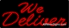 We Deliver LED Sign