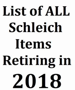 Schleich Items Retiring in 2018