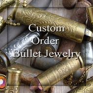 Custom Bullets - Custom Bullet Jewelry