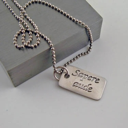 "Dare to be Wise ""Sapere aude"" Silver Necklace Pendant"