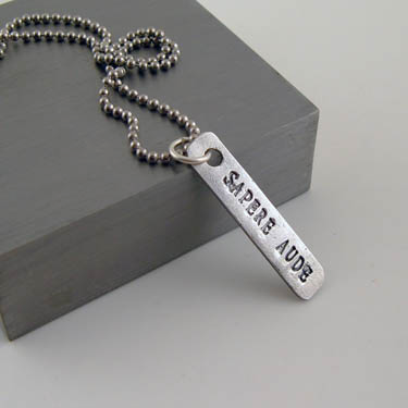 "Sapere aude ""Dare to be Wise"" Pendant"