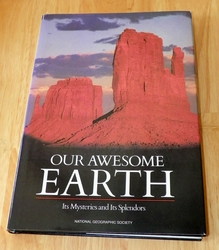 Our Awesome Earth: Its Mysteries and Its Splendors by Jane R. McCauley, Paul...