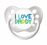 White Orthodontic Expression Pacifier I Love Daddy