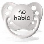White Orthodontic Expression Pacifiers No Hablo