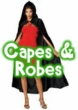 Capes & Robes