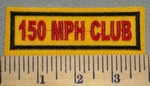 2398 L - 150 MPH Club - Yellow Background - Embroidery Patch