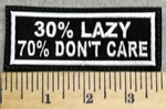 2947 L - 30% LAZY - 70% Dont Care - Embroidery Patch