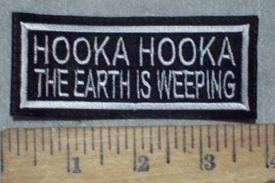 3667 L - Hooka Hooka - The Earth Is Weeping - Embroidery Patch