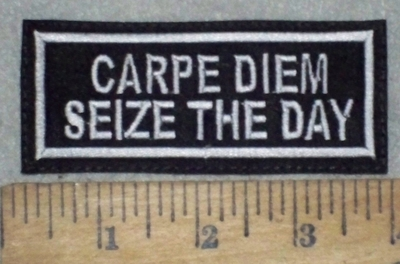 3668 L - Carpe Diem - Seize The Day - Embroidery Patch